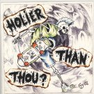 Holier Than Thou?