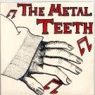 The Metal Teeth