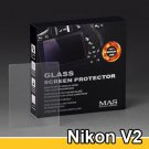 MAS Optical Glass Screen Protector for Nikon 1 V2 LCD Protection