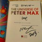 "Genius Artist PETER MAX ""The Universe of."" Signed Autographed Book + FREE Bonus2"