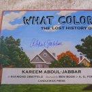 """WHAT COLOR I..."" by KAREEM ABDUL JABBAR Signed Autographed Book + FREE Bonus!"
