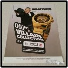007 Villain Collection Swatch Watch Ad Goldfinger
