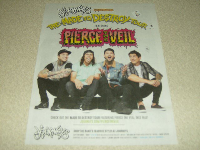 Pierce The Veil - The Made To Destroy Tour - Journeys Ad