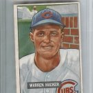 1951 Bowman Baseball Card Warren HACKER #318 VG-EX $50 Book Value Chicago Cubs