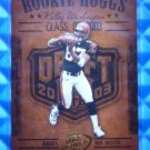 2003 Hogg Heaven KELLEY WASHINGTON Rookie Hoggs RC #RCH-14 Bengals Razorbacks
