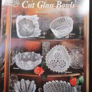 Cut Glass Bowls Crochet 6 Designs School Needlework #1163 .f