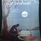 Moonlight on the Colorado Sheet Music 1931 Piano Voice Uke Guitar Vintage .f