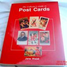 Collectors Guide To Post Cards Book by Wood 100's Images .f