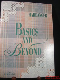Hardanger Basics & Beyond Janice Love Signed 1992 Crafts .f