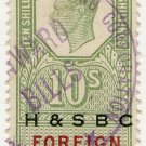 (I.B) George VI Revenue : Foreign Bill 10/- (H&SBC pre-cancel)