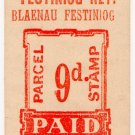 (I.B) Festiniog Railway : Parcel Stamp 9d (Blaenau Festiniog)