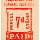 (I.B) Festiniog Railway : Parcel Stamp 7d (Blaenau Festiniog)
