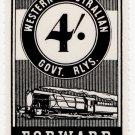 (I.B) Australia - Western Australia Railways : Parcel 4/-