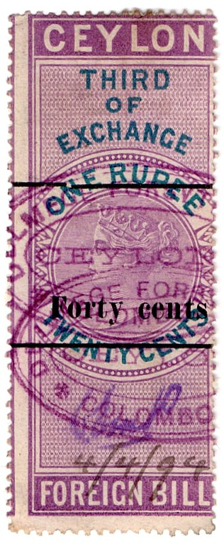 (I.B) Ceylon Revenue : Foreign Bill 40c OP