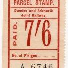 (I.B) Dundee & Arbroath Joint Railway : Parcel 7/6d