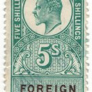 (I.B) Edward VII Revenue : Foreign Bill 5/-