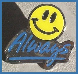 Smiley Always Pin