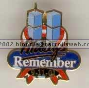 ALWAYS REMEMBER 9-11-01 Lapel Pin World Trade Center