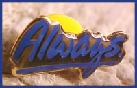 Always Blue and Gold Walmart Lapel Pin