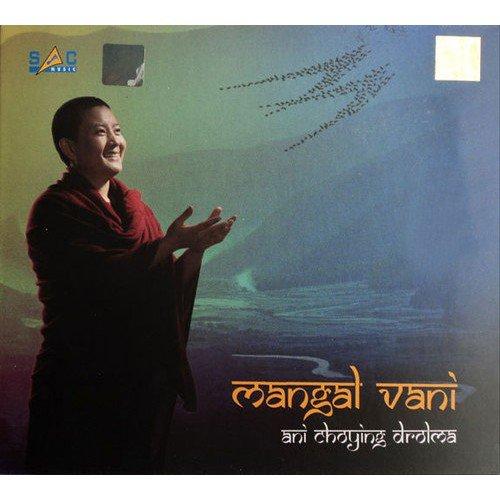 Mangal Vani Meditation CD by Ani Choying Drolma