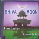 Prem Joshua Shiva Moon Remixed By Maneesh De Moor Prem Joshua Shiva Moon Remixed By Maneesh De Moon