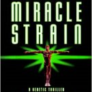 The Miracle Strain Audio, Cassette – Abridged, Audiobook
