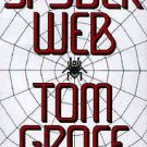 SPYDER WEB AUDIO BOOK ON CASSETTE BY TOM GRACE