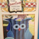 Tiny Seamstress Design Sewing Pattern 0110 The Owl Pack UC Tiffany Jenkins