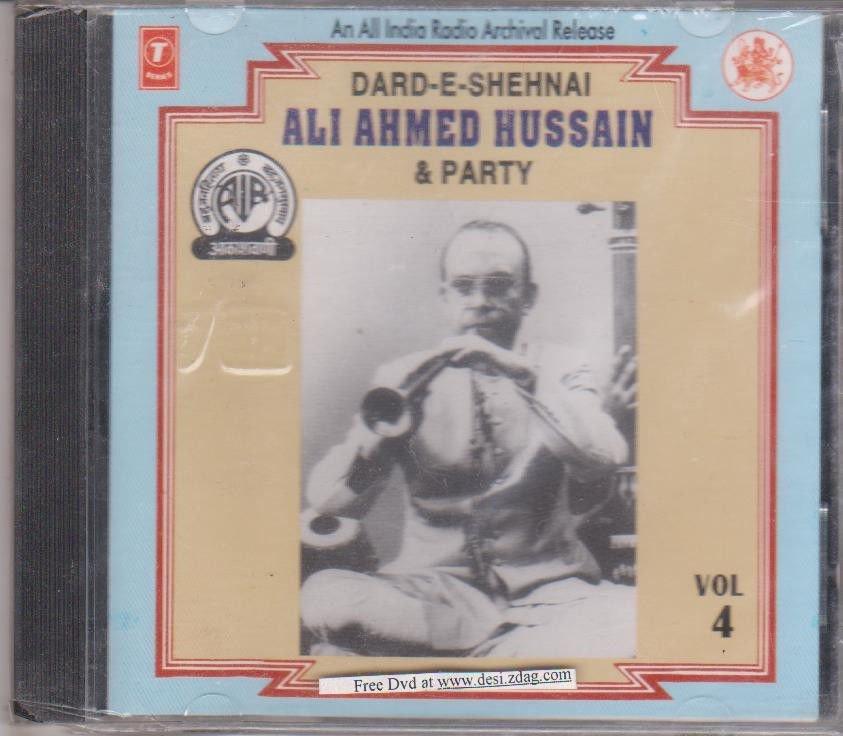 Dard E Shehnai  By Ali Ahmed Hussain & Party vol 4 [Cd] All India radio Release