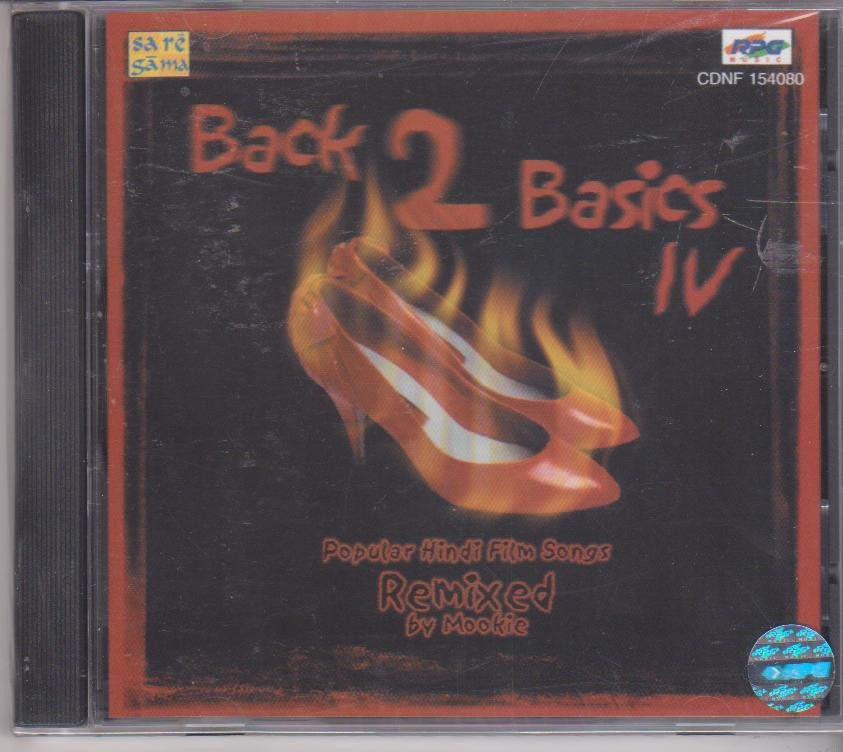Back to Basic vol 4  [Cd ] Popular Hindi songs remixed By Dj mookie - Uk Made Cd