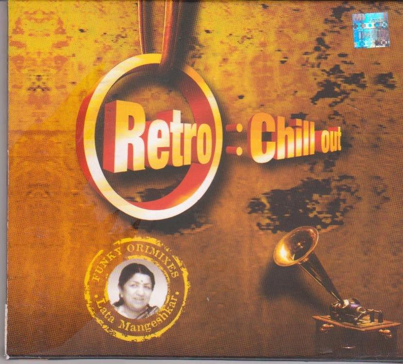 Retro ; chill Out  - Lata mangeshkar Hits   [Cd] Bollywood Super Hits