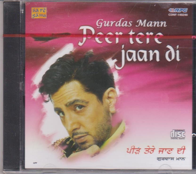 Peer tere Jaan Di BY  Gurdas maan  [Cd ]