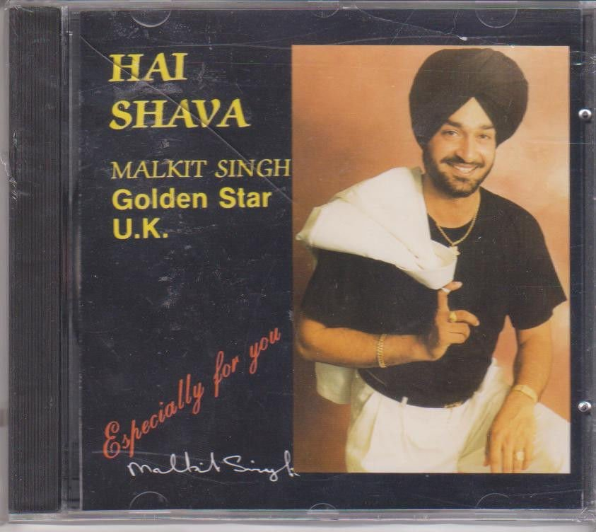 Hai Shava By Malkit singh - Golden Star UK [Cd ] UK Made Cd