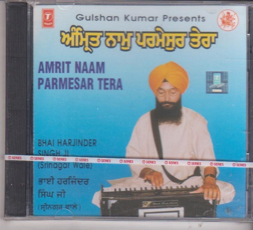 Amrit Naam Parmesar tera - Gurbani By Bhai harjinder singh ji Srinagarwale[Cd]
