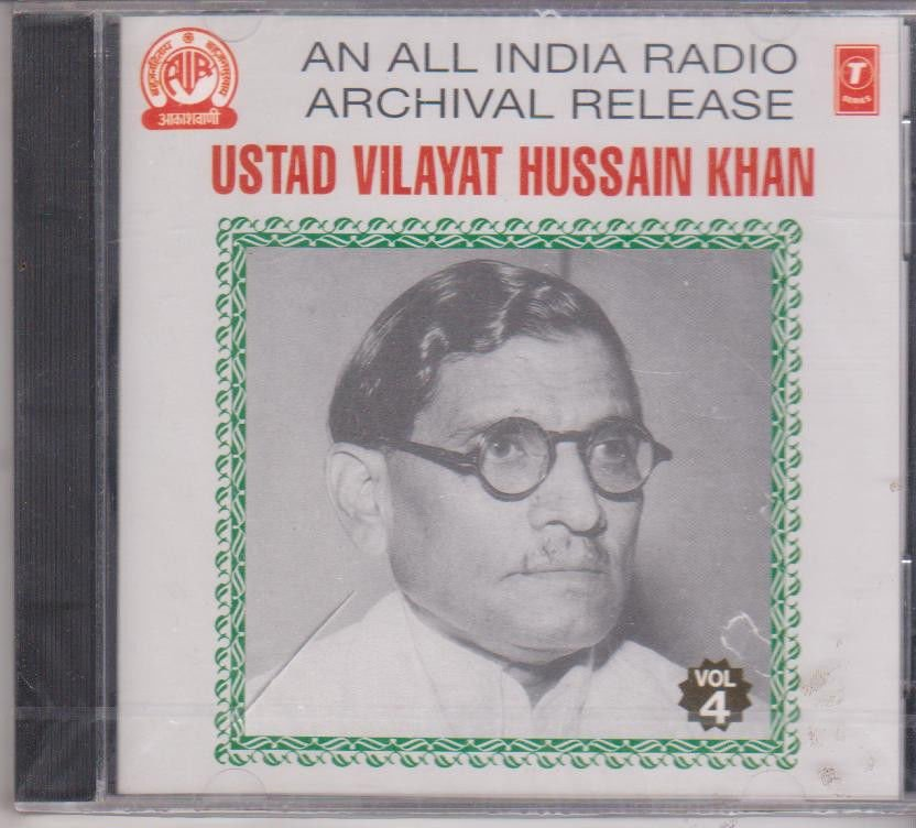 Ust Vilayat Hussain Khan  Vol 4 [Cd] An All India Radio Archival release