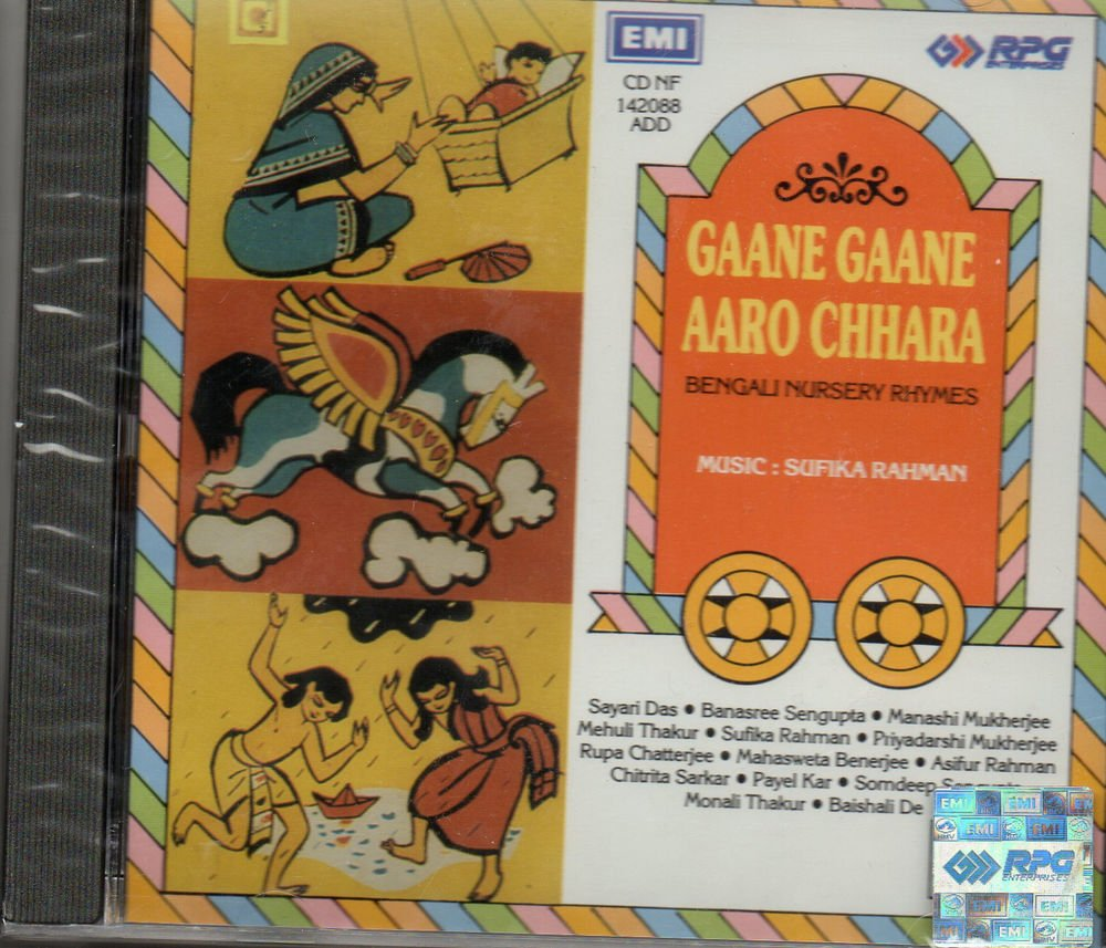 Gaane gaane aaro Chhara - Bengali Nursery shymes [Cd ] UK Made Cd