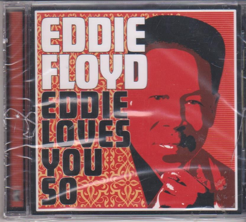 Eddie Loves You by Eddie Floyd [Cd ] Songs - Since You Been gone,Close To you