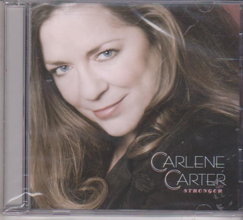 Stronger by Carlene Carter  [Cd]