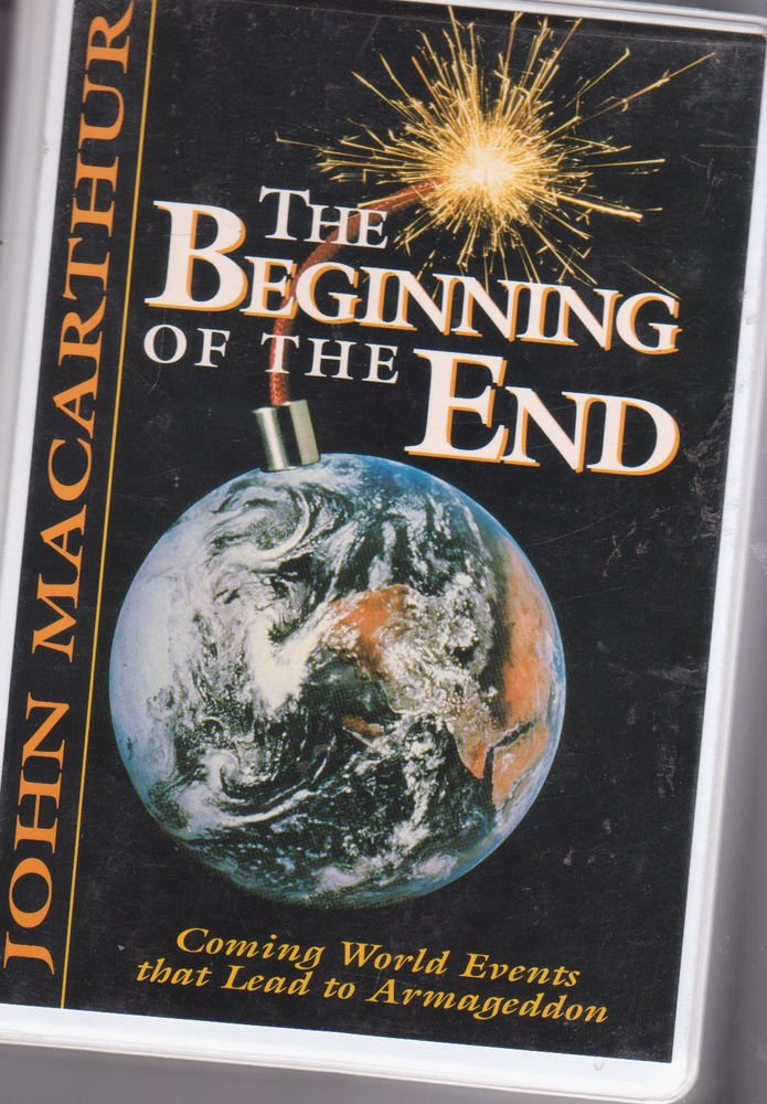The Beginning Of The End  [5 Tapes Set] John Macarthur -