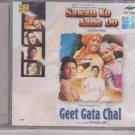 Geeta Gata Chal / Sawan Ko Aane Do [Cd]