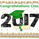 "Edible GRADUATION 2017 image cake Topper 1/4 sheet (10.5"" x 8"")"