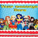 "Edible SUPER HERO GIRLS image cake Topper 1/4 sheet (10.5"" x 8"")"