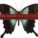 Butterfly Kisses (Shades of Grace) - Artist:  Carlisle, Bob