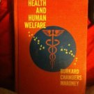 ANTIQUE THE BODY AND HUMAN WELFARE  Burkard, Chambers, Maroney School...