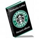 ~*~ Starbucks Recipes eBook ~*~
