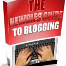 ~*~ Newbie's Guide To Blogging ~*~