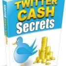 ~*~ Twitter Cash Secrets ~*~