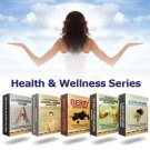 ~*~The Health And Wellness Series: 5 eBook Collection~*~