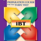 Longman Preparatory Course for the TOEFL test iBT