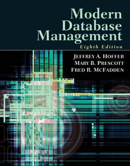 Modern Database Management : Eighth Edition